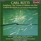 "Carl Rütti: Symphony ""The Visions of Niklaus von Flue""; Caspar Diethelm: The Last Works for String O (2014)"