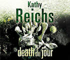 Death Du Jour: (Temperance Brennan 2) by Kathy Reichs (CD-Audio, 2009)