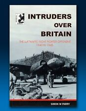 Intruders Over Britain - Luftwaffe Night Fighter Offensive 1940-1945