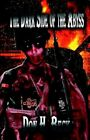 Dark Side of The Abyss 9781413766707 Paperback