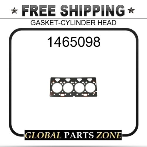 CAT GASKET-CYLINDER HEAD  for Caterpillar 1465098