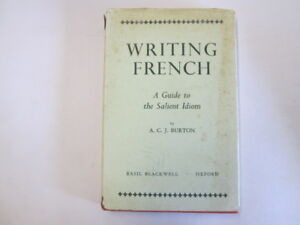 Good-Writing-French-A-Guide-to-the-Salient-Idiom-Burton-A-C-J-1968-01-0