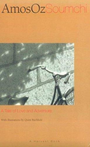 Soumchi (A Harvest Book) Oz, Amos Paperback Used - Very Good