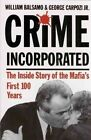 Crime Incorporated or Under The Clock 9780882820736 by William Balsamo