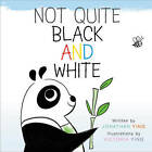Not Quite Black and White by Jonathan Ying (Hardback, 2016)