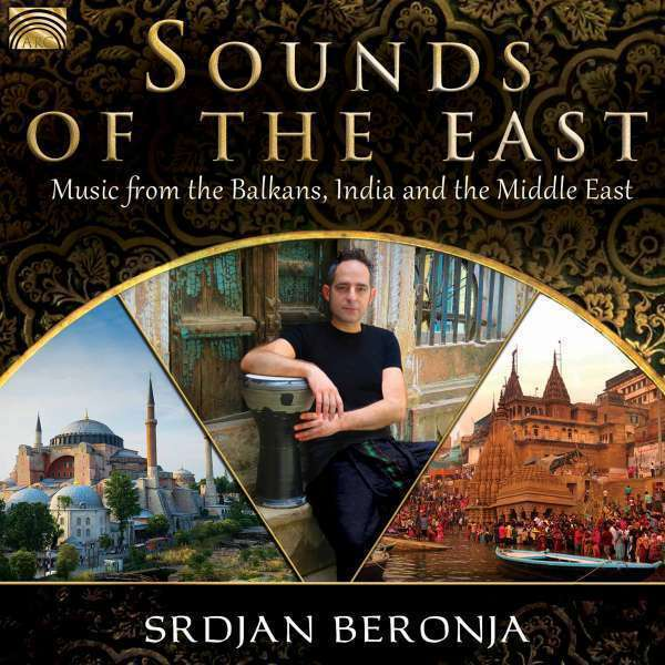 Beronja Srdjan - Sounds Of The East Nuevo CD