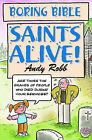 Saints Alive by Andy Robb (Paperback, 2003)