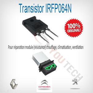 1 Transistor de Rechange RESISTANCE CHAUFFAGE citroen c3 transistor irfp064n