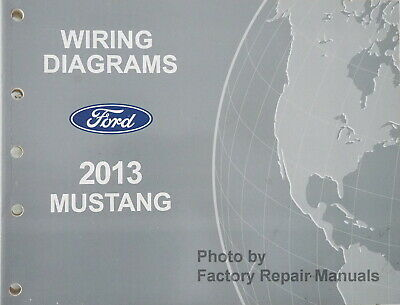 2013 Ford Mustang Electrical Wiring Diagrams Manual ...