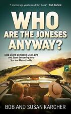 Morgan James Faith: Who Are the Joneses Anyway? : Stop Living Someone Else's...