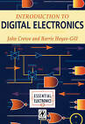 Introduction to Digital Electronics by John Crowe, Barrie Hayes-Gill (Paperback, 1998)
