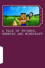 A Tale of Friends, Enemies and Minecraft (Volume 1) by Mayer, Jake