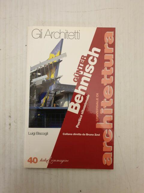 architettura BISCOGLI 1998 TESTO&IMMAGINE Behnisch Poetica Situazionale