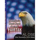 America's Best Kept Secret FairTax Give Yourself a 25 Raise 9781403391896
