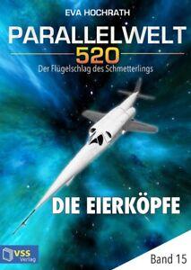 Ebook-Parallelwelt-520-Band-15-Die-Eierkoepfe-von-Eva-Hochrath