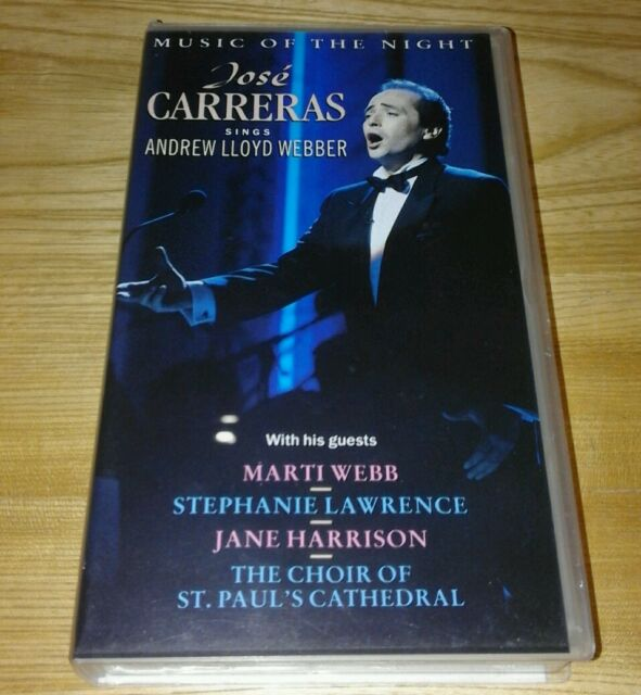 vhs video Jose Carreras sings Andrew Lloyd Webber Music of the Night. + guests