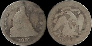 1876 Seated Liberty Quarter Type 2 Motto US Silver Type Old Coin Low Ball