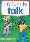 My Turn to Talk: A Guide to Help Children and Young People in Care Aged 11 or Younger, Have a Say About How They are Looked After by Ruth Sinclair, Claire Lanyon (Paperback, 2005)