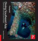 Diving South East Asia Footprint Activity & Lifestyle Guide by Shaun Tierney, Beth Tierney (Paperback, 2009)