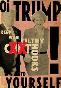 "DONALD TRUMP /""KEEP YOUR FILTHY HOOKS/"" LTD EDN NUMBERED PRINT BILLY CHILDISH"