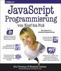 JavaScript-Programmierung von Kopf bis Fuß von Eric Freeman und Elisabeth Robson (2014, Taschenbuch)
