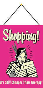 Shopping-Cheaper-Than-Therapy-Sign-with-Cord-Tin-7-7-8x11-13-16in-FA0343-K
