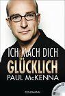 Ich mach dich glücklich von Paul McKenna (2013, Taschenbuch)