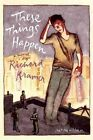 These Things Happen by Richard Kramer (Paperback / softback, 2014)