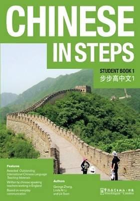 1 of 1 - Chinese in Steps vol.1 - Student Book by Lik Suen, Linda M. Li, George X....