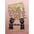 Beyond the Shackles of Double Tree by Sharlene Tate (Hardback, 2014)