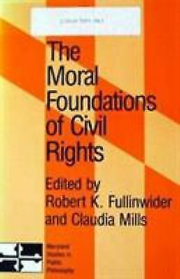 The Moral Foundations of Civil Rights