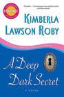 A Deep Dark Secret by Kimberla Lawson Roby (Paperback / softback, 2010)