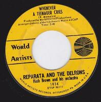 "Reparata And The Delrons Whenever A Teenager Cries 7"" World Artists 1036 Doo Wop"