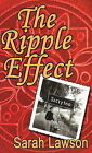 Ripple Effect by Sarah Lawson (Paperback, 2009)