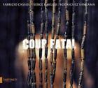 Fabrizio Cassol Serge KAKUDJI Rodriguez Vangama - Coup Fatal CD