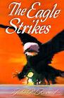 The Eagle Strikes by John P Kincaid (Paperback / softback, 2001)