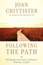 Following the Path: The Search for a Life of Passion, Purpose, and Joy by Chitt