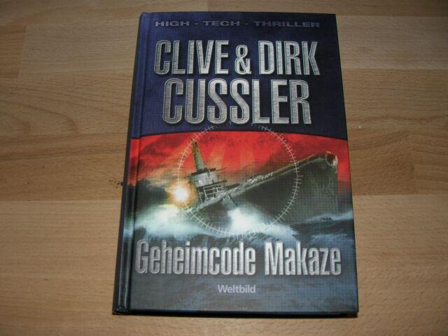 Clive / Dirk Cussler-Geheimcode Makaze-Weltbild Edition High-Tech-Thriller