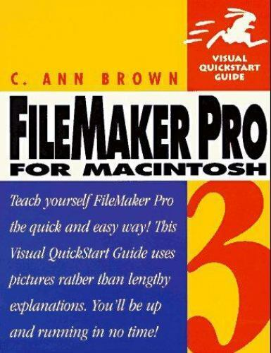 FileMaker Pro 3 for Macintosh by Charlotte A. Brown