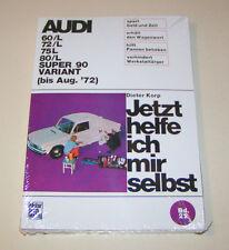 Reparaturanleitung Audi 60/L, 72/L, 75/L, 80/L, Super 90  - bis August 1972!