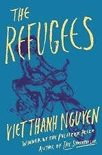 The Refugees by Viet Thanh Nguyen (2017, Hardcover)