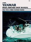 Yanmar 1-, 2-, 3-Cylinder Diesel Inboard Engines: Inboard Shop Manual by Clymer Publications (Paperback, 2001)