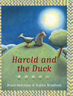 Harold and the Duck by Bruce Robinson (Hardback, 2005)