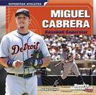 Miguel Cabrera: Baseball Superstar by Matt Doeden (Paperback / softback, 2014)