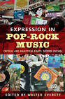 Expression in Pop/Rock Music: Critical and Analytical Essays by Taylor & Francis Ltd (Paperback, 2007)