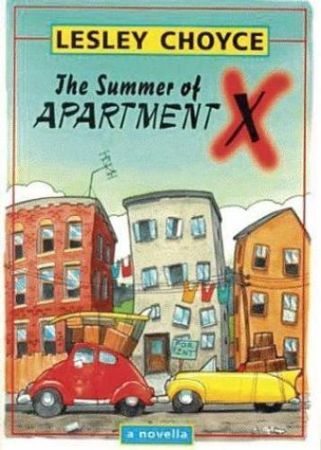 The Summer of Apartment X by Lesley Choyce
