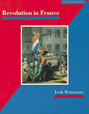 Revolution in France: The Era of the French Revolution and-ExLibrary