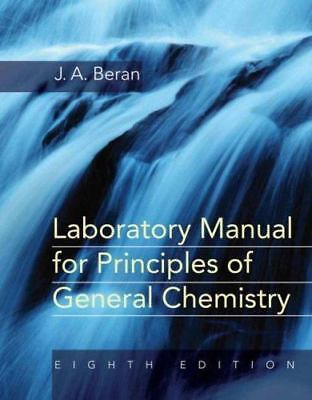 Laboratory Manual For Principles Of General Chemistry By J A Beran 8th Ed EBay