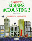 Business Accounting: v.2 by Alan Sangster, Frank Wood (Paperback, 1995)