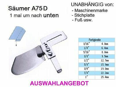 Säumer A11 Saumkante 22,2 mm 2mal um UNIVERSELL passend